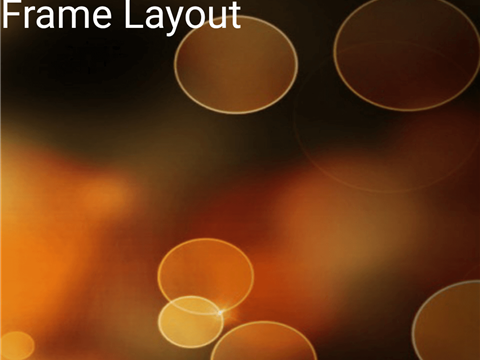 Working with Frame Layout in android applications