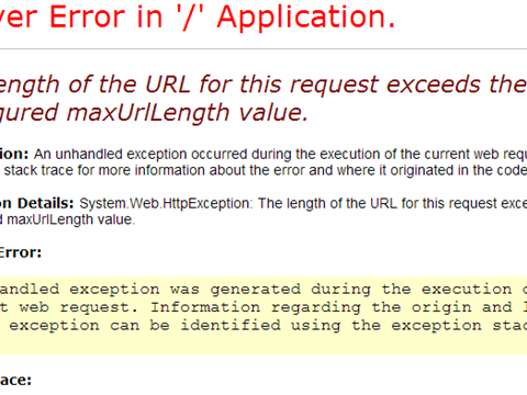 The length of the URL for this request exceeds the configured maxUrlLength value